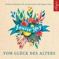Vom Glück des Alters, 5 Audio-CDs