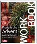 Workbook - Floristische Advents-Ausstellungen