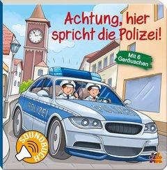 Achtung, hier spricht die Polizei! - Soundbuch mit 6 Geräuschen