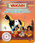Yakari - Neue Abenteuer mit dem kleinen Sioux, m. CD