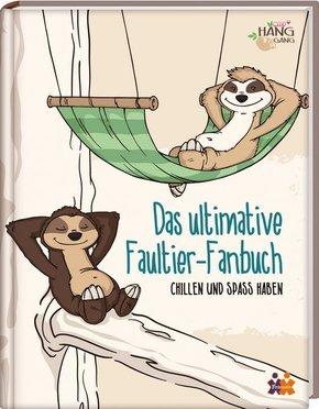 Das ultimative Faultier-Fanbuch