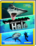 Das ultimative Buch der Haie - National Geographic Kids