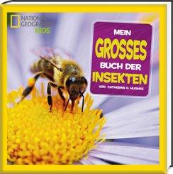 Mein großes Buch der Insekten - National Geographic Kids