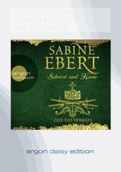 Schwert und Krone - Zeit des Verrats, 1 Audio-CD, MP3