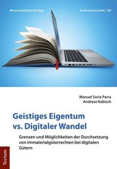 Geistiges Eigentum vs. Digitaler Wandel
