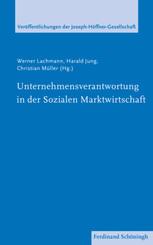 Unternehmensverantwortung in der Sozialen Marktwirtschaft