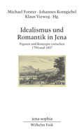 Idealismus und Romantik in Jena