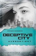 Deceptive City - Aussortiert