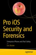 Pro iOS Security and Forensics