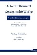 Otto von Bismarck. Gesammelte Werke - Neue Friedrichsruher Ausgabe