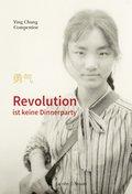 Revolution ist keine Dinnerparty