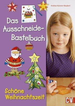 Das Ausschneide-Bastelbuch Schöne Weihnachtszeit