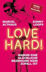 Love Hard! Warum eine glückliche Beziehung kein Zufall ist