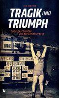 Tragik und Triumph