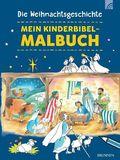 Mein Kinderbibel-Malbuch - Die Weihnachtsgeschichte