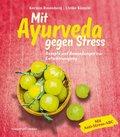 Mit Ayurveda gegen Stress