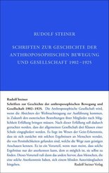 Schriften zur Geschichte der anthroposophischen Bewegung und Gesellschaft 1902-1925