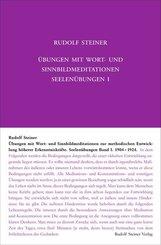 Übungen mit Wort- und Sinnbild-Meditationen zur methodischen Entwicklung höherer Erkenntniskräfte, 1904-1924