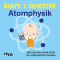 Babys erstes Semester - Atomphysik