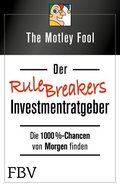 Der Rule Breakers-Investmentratgeber