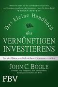 Das kleine Handbuch des vernünftigen Investierens