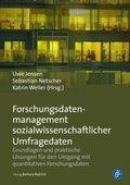Forschungsdatenmanagement sozialwissenschaftlicher Umfragedaten