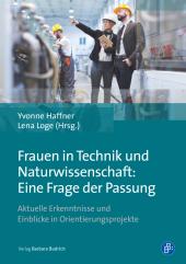 Frauen in Technik und Naturwissenschaft: Eine Frage der Passung