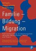 Familie - Bildung - Migration