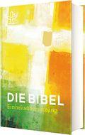 Bibelausgaben: Die Bibel. Einheitsübersetzung, Jahresedition 2019; Katholisches Bibelwerk
