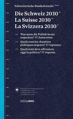 Die Schweiz 2030, La Suisse 2030, La Svizzera 2030