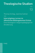 Interreligiöses Lernen im öffentlichen Bildungskontext Schule