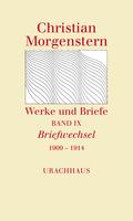 Werke und Briefe: Briefwechsel 1909 - 1914; .9