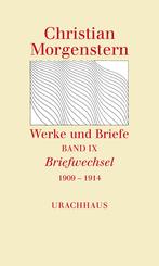 Werke und Briefe: Briefwechsel 1909 - 1914