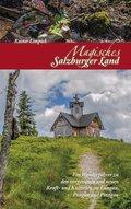 Magisches Salzburger Land - Bd.2