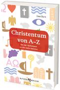 Christentum von A-Z