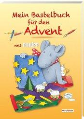 Mein Bastelbuch für den Advent mit Philipp