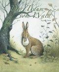 Der Traum vom Wald