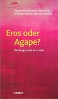 Eros oder Agape?