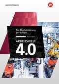 Arbeitswelt 4.0 - Die Digitalisierung der Arbeit