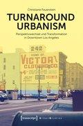 Turnaround Urbanism