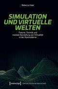 Simulation und virtuelle Welten