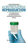 Kontroverse Reproduktion