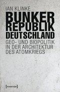 Bunkerrepublik Deutschland