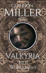 Valkyria - Wolfszauber