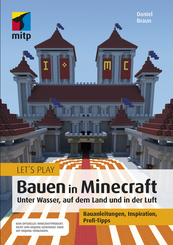 Let's Play: Bauen in Minecraft. Unter Wasser, auf dem Land und in der Luft