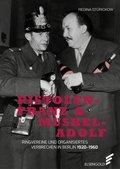 Pistolen-Franz & Muskel-Adolf