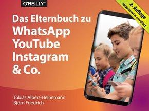 Das Elternbuch zu WhatsApp, YouTube, Instagram & Co