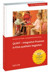 QUINT-Integrative Prozesse in Kitas qualitativ begleiten