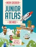 Mein großer Junior Atlas - Die Welt