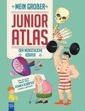 Mein großer Junior Atlas - Der menschliche Körper